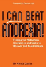 I CAN BEAT ANOREXIA