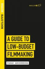 Guide to Low Budget Filmmaking
