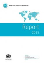 Report of the International Narcotics Control Board for 2015