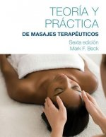 Spanish Translated Theory & Practice of Therapeutic Massage