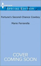 FORTUNES 2ND-CHANCE COWBOY