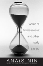 WASTE OF TIMELESSNESS & OTHER