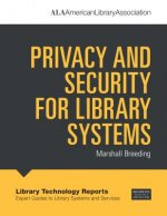 PRIVACY & SECURITY FOR LIB SYS