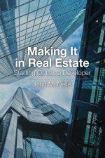 MAKING IT IN REAL ESTATE START