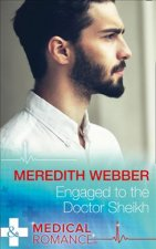 Engaged to the Doctor Sheikh (the Halliday Family, Book 2)