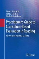 Practitioner's Guide to Curriculum-Based Evaluation in Reading