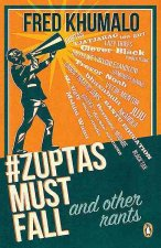 #Zuptasmustfall, and Other Rants