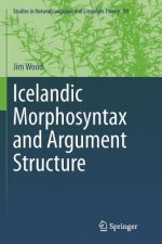 Icelandic Morphosyntax and Argument Structure