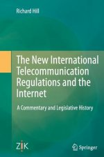 New International Telecommunication Regulations and the Internet