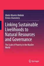 Linking Sustainable Livelihoods to Natural Resources and Governance
