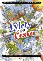Výlety po Česku Omalovánky pro celou rodinu