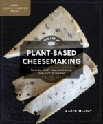 ART OF PLANT-BASED CHEESEMAKIN
