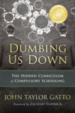 DUMBING US DOWN ANNIV/E