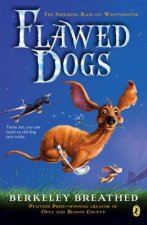 Flawed Dogs: The Novel: The Shocking Raid on Westminster