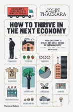 HT THRIVE IN THE NEXT ECONOMY