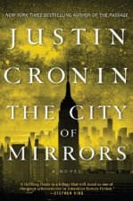 The Passage Trilogy 3. The City of Mirrors