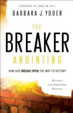 BREAKER ANOINTING REVISED AND