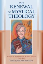 RENEWAL OF MYSTICAL THEOLOGY