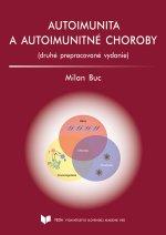 Autoimunita a autoimunitné choroby 2. prepracované vydanie