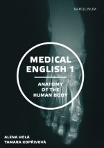 Medical English. Volume 1. Anatomy of the Human Body