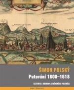 Putování 1608-1618