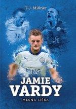 Jamie Vardy Mlsná liška