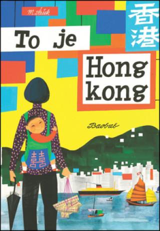 To je Hongkong