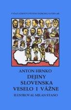 Dejiny Slovenska veselo i vážne