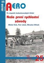 Naše první rychlostní závody - Po stopách československých křídel
