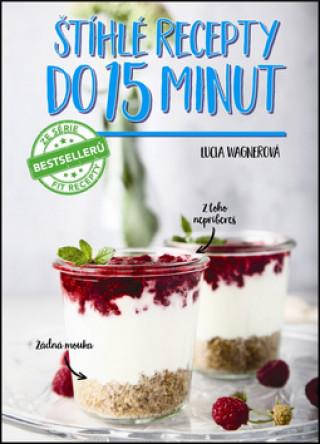 Štíhlé recepty do 15 minut