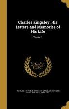 CHARLES KINGSLEY HIS LETTERS &