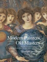 MODERN PAINTERS OLD MASTERS