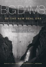 BIG DAMS OF THE NEW DEAL ERA
