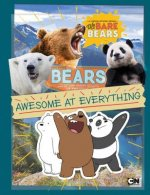 BEARS AWESOME AT EVERYTHING
