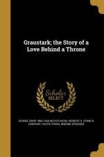GRAUSTARK THE STORY OF A LOVE