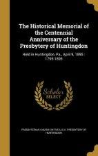 HISTORICAL MEMORIAL OF THE CEN