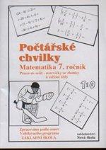 Počtářské chvilky - Matematika 7.ročník (pracovní sešit pro 7. ročník ZŠ)