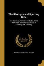 SHOT-GUN & SPORTING RIFLE