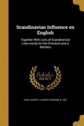 SCANDINAVIAN INFLUENCE ON ENGL