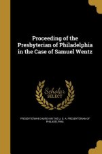 PROCEEDING OF THE PRESBYTERIAN