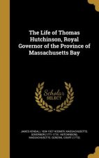 LIFE OF THOMAS HUTCHINSON ROYA