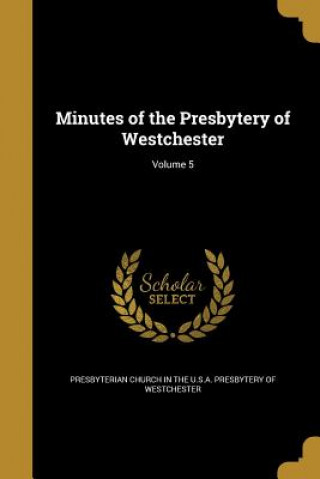 MINUTES OF THE PRESBYTERY OF W