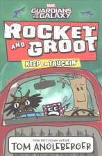 Marvel Rocket & Groot 02: Keep on Truckin'!