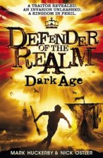 Defender of the Realm 02: Dark Age