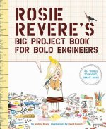 Rosie Revere's Big Activity Book for Bold Engineers