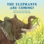 ELEPHANTS ARE COMING