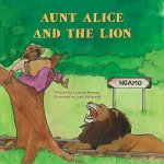 AUNT ALICE & THE LION