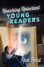 REACHING RELUCTANT YOUNG READE