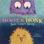 Hoot & Honk: Just Can't Sleep