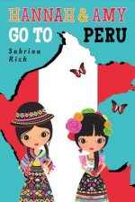HANNAH & AMY GO TO PERU